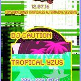 La Selva Radioshow - 12.07.2016- TROPICAL YZUS - DJ CAUTION
