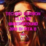 Techno Session Club 105 Underground 2018 - Dj Pita B
