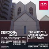 Diskotopia Radio 11th May 2017 w/ Only Now