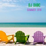 DJ DubC - Summer 2016