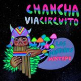 Chancha Via Circuito - Los Pastores mixtape