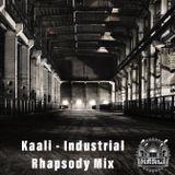 Kaali - Industrial Rhapsody Mix (Self Released - 2017)