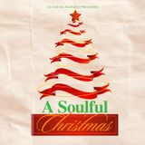 DJ Fatha Ramzee presents - A Soulful Christmas