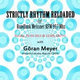 Göran Meyer @ STRICTLY RHYTHM RELOADED SPECIAL on RFM 03.03.2013