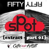 Spot FIFTYFIFTY [extract - part 01] - 31th January
