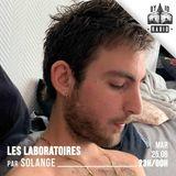 LES LABORATOIRES - #0321 - Rechercher puis oublier - 25/06/2019 - RADIODY10.COM