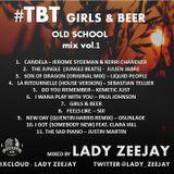 Lady Zeejay Girls & Beer Old School mix vol,1