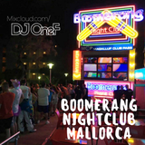 @DJOneF LIVE @ Boomerang Nightclub, Mallorca [Guest Set 10.07.18]