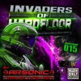 ► INVADERS OF HARDFLOOR mission 015 ► mix by ARSONIC 26.2.2oI6