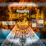 MALYSHEV-PrivateParty[2017.11.04]