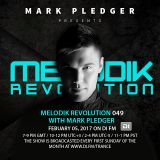 MELODIK REVOLUTION 049 WITH MARK PLEDGER