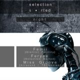 Art Style: Techno | Selection Sorted Night [Part 3] : Miss Groove [2014.02.16.]
