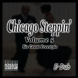 Chicago Steppin' (Volume 5)