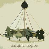 White Light 95 - DJ Apt One