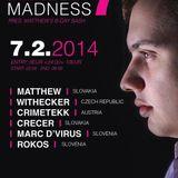 Crimetekk @ HARD MADNESS 7 Ljubljana-Slovenia 7.2.2014