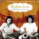 Rhythm Of Love - Raga - Charukeshi