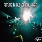 Future & Old School Night