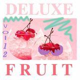 Deluxe Fruit vol.12
