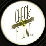 Check The Flow - 09/03/2013