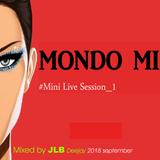 MONDO MIX Mini Session 1