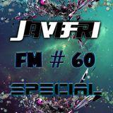 Javifri FM # 60 SPECIAL