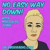 No Easy Way Down #1509: Girls Club