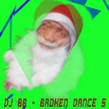 DJ 8b - 2014 - Broken Dance 5