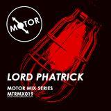 MTRMX019 - LORD PHATRICK - MOTOR MIX SERIES