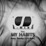 S-mind - My Habits Ep. 062