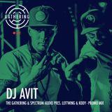 The Gathering & Spectrum Audio Presents: Leftwing & Kody - DJ AViT Promo Mix