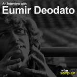Eumir Deodato Interviewed for WhoSampled