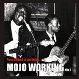 MOJO WORKING mix2