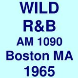 "WILD AM 1090 Boston MA =>>  R&B  Walter ""Buddy"" Lowe  <<= 1965"