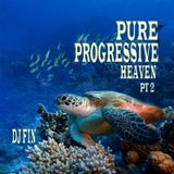 Pure Progressive Heaven Pt 2