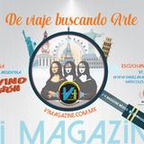 Vi Magazine Viaje en Busca del Arte y Divino Botón en vivo