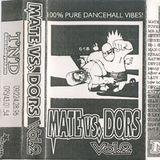 Mate Vs Dors Vol.2 Dors Side