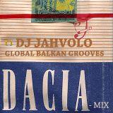 Jahvolo - Dacia Mix - Global Balkan Grooves