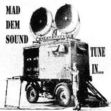 MAD DEM SOUND - TUNE IN... (2006)