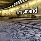 am strand (Mixed By Undeetronic)