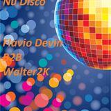 Dj Set Nu Disco Flavio Devin B2B Walter2K