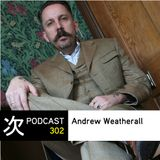 Tsugi Podcast 302 : Andrew Weatherall