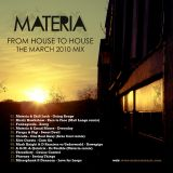 Materia - From House to House - March 2010