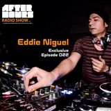 Eddie Niguel (HEY! Records) on Afterhours Radio Show - Episode 022