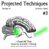 Projected Techniques Vol. 3 (Recorded LIVE on APFM)