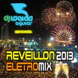 Reveillon 2013 EletroMix