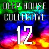 Deep House Collective [DHC] 12 - Big Bang