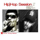 Hip)Hop Sessions... part.2 selected by Steeloo (source* Jimmy Serious)