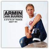 Armin van Buuren - A State Of Trance 761 (28.04.2016)