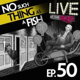 Episode 50: No Such Thing As Doing It Dinosaur-Style