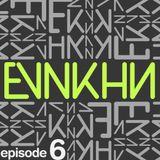 EVNKHN Episode 06 (DJ mix) [December 2015]